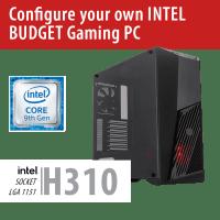 Build your own INTEL BUDGET Gaming PC – H310/VORTEX/Win10HOME – BYO-VORTEXINTEL01